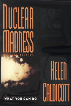 Nuclear Radiation Madness Helen Caldicott Circular Times Amazon Cover